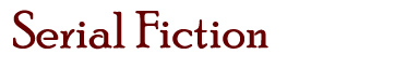 Serial Fiction Archives